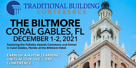 Traditional Building Conference Series - Coral Gables, FL tickets