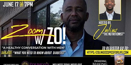 """Zoom with Zo  """"A Healthy Conversation with Men"""" tickets"""