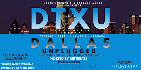 DTXU- Dallas Unplugged tickets