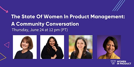 The State Of Women In Product Management: A Community Conversation tickets