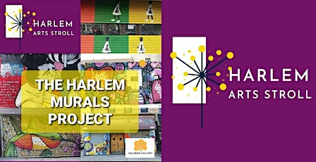 THE HARLEM MURALS PROJECT: 134th street to 155th street tickets