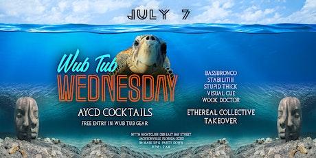 The Wub Tub Presents: Wub Tub Wednesday   07.07.21 tickets