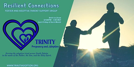 Resilient Connections: Foster and Adoptive Parent Support Group tickets