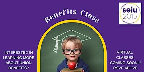 SEIU 2015 Benefits Classes tickets