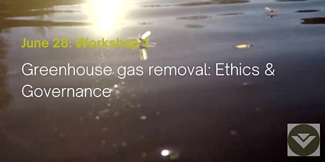 Greenhouse Gas Removal: Ethics and Governance tickets