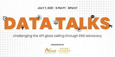Data Talks: Challenging the API Glass Ceiling Through ERG Advocacy tickets