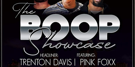 Boop Ent. Presents The Boop Showcase tickets