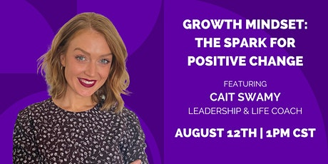 Growth Mindset: The Spark for Positive Change tickets