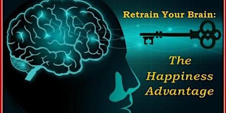 Retrain Your Brain: The Happiness Advantage tickets