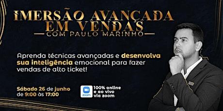 Imersão Avançada em Vendas com Paulo Marinho bilhetes