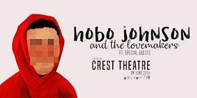 Hobo Johnson + The Lovemakers