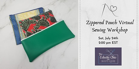 Sewing Basics: Zippered Pouch Making Virtual Workshop tickets