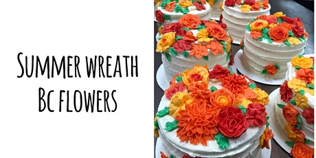 Cake Decorating: Summer Wreath Cake at Fran's Cake and Candy Supplies tickets