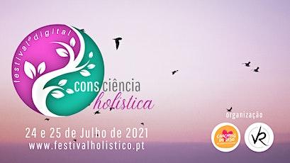 Consciência Holística - Festival Holístico no Digital ingressos
