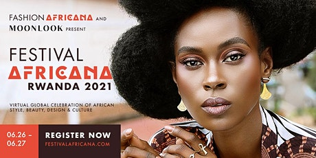 FestivalAFRICANA - RWANDA 2021 tickets