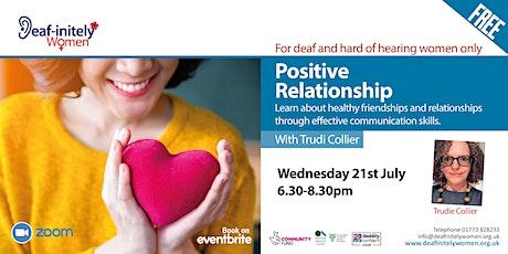 Deaf-initely Women: Positive Relationship tickets