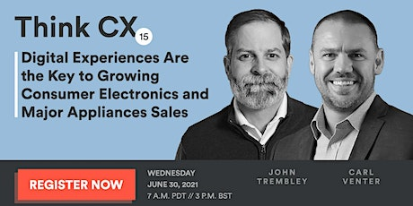 Think CX 15: Digital Experiences Are Key tickets