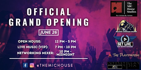 Official Grand Opening of The MIC House - Live Music & Networking tickets