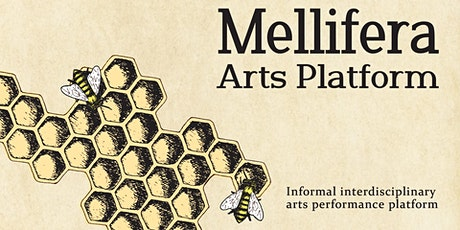 Mellifera Arts Platform X tickets