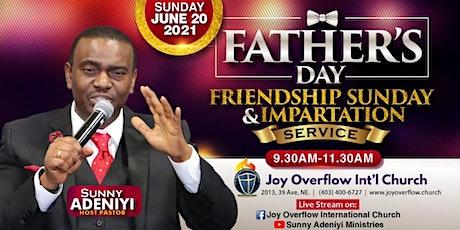 2021 Fathers Day, Friendship Sunday & Impartation Service! tickets