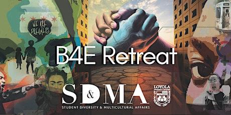 B4E Retreat tickets