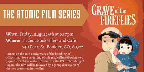The Atomic Film Series Presents: Grave of the Fireflies tickets