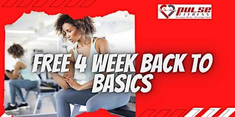 FREE 4 Week Back To Basics Program tickets