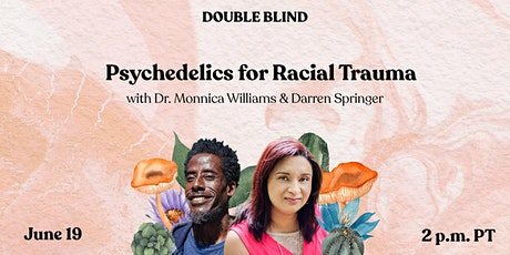Psychedelics for Racial Trauma tickets