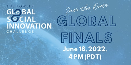 2022 Fowler Global Social Innovation - Global Finals Showcase tickets