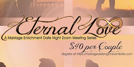 Eternal Love: Date Night Series 3 tickets