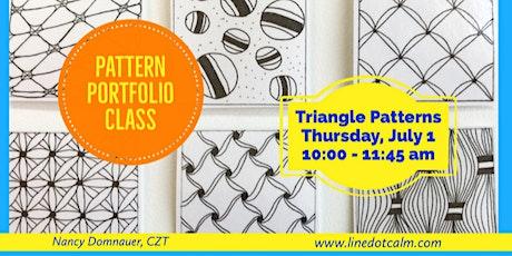 Zentangle® Pattern Portfolio Triangle Patterns Class July 1 tickets