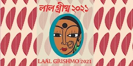 Laal Grishmo 2021: The Gala tickets
