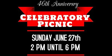 46th Anniversary Picnic tickets
