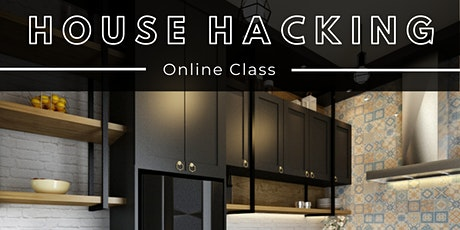 House Hacking Basics (Online) tickets