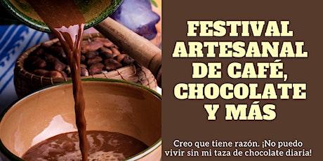Festival Artesanal de Café, Chocolate y más boletos