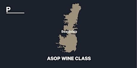 ASOP WINE CLASS - tasting Beaujolais tickets