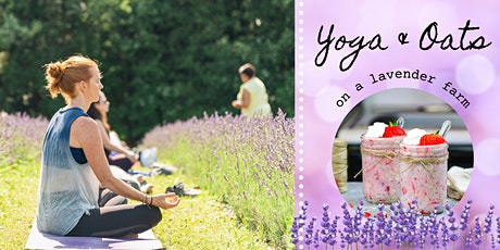 Yoga & Oats on a Lavender Farm tickets