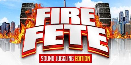 FIRE FETE 2021 tickets