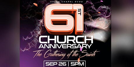 61st Church Anniversary: The Gathering of the Saints tickets