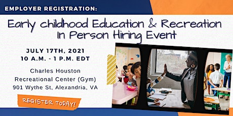 Early Education & Recreation in-person hiring event - Employer Registration tickets