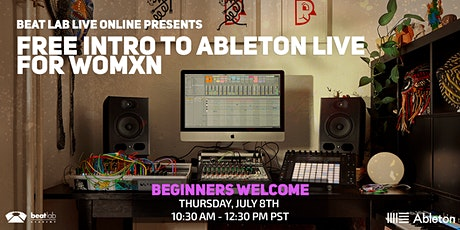 Free Intro to Ableton  Live  for WOMXN (Beginner Friendly) biglietti