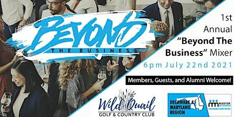 """Beyond The Business"" Mixer tickets"