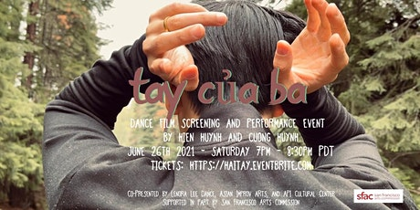 hai tay & tay của ba, a dance film premier and live performance event tickets
