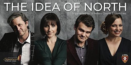 The Idea of North  |  Signature Series Concert tickets