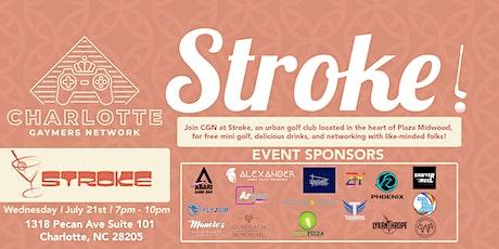 CGN Social: Stroke! tickets