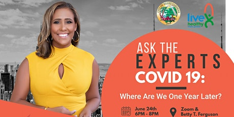 Ask The Experts: Covid 19 - Where Are We One Year Later? tickets