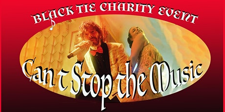 Can't Stop the Music-A Black Tie Charity Event tickets