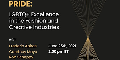 LGBTQ+ Excellence in the Fashion and Creative Industries tickets