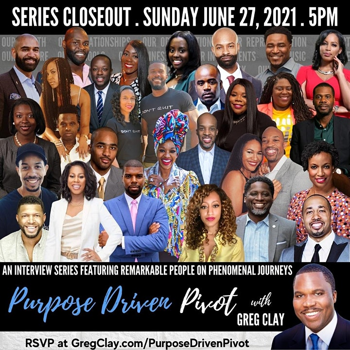 Purpose Driven Pivot with Greg Clay, The Series Closeout image