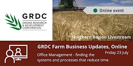 GRDC  North Livestream - 23 July 2021 - Office Management tickets